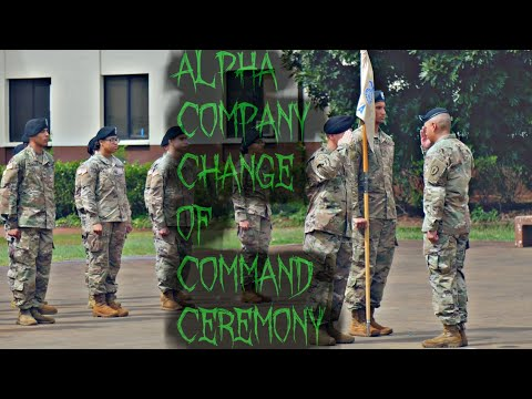 Alpha Company Change Of Command Ceremony [ARMY]