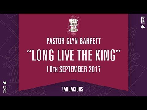 Glyn Barrett - Long Live The King - #LonglivetheKing - 10th September 2017