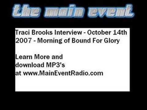 TNA Knockout Traci Brooks Interview Oct 14th 2007