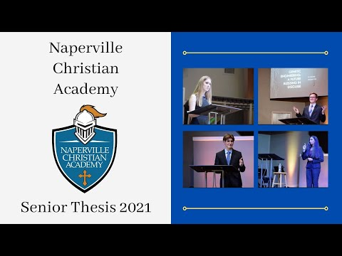 Naperville Christian Academy - Senior Thesis 2021