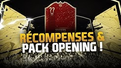RÉCOMPENSES FUT CHAMPS & PACK OPENING !