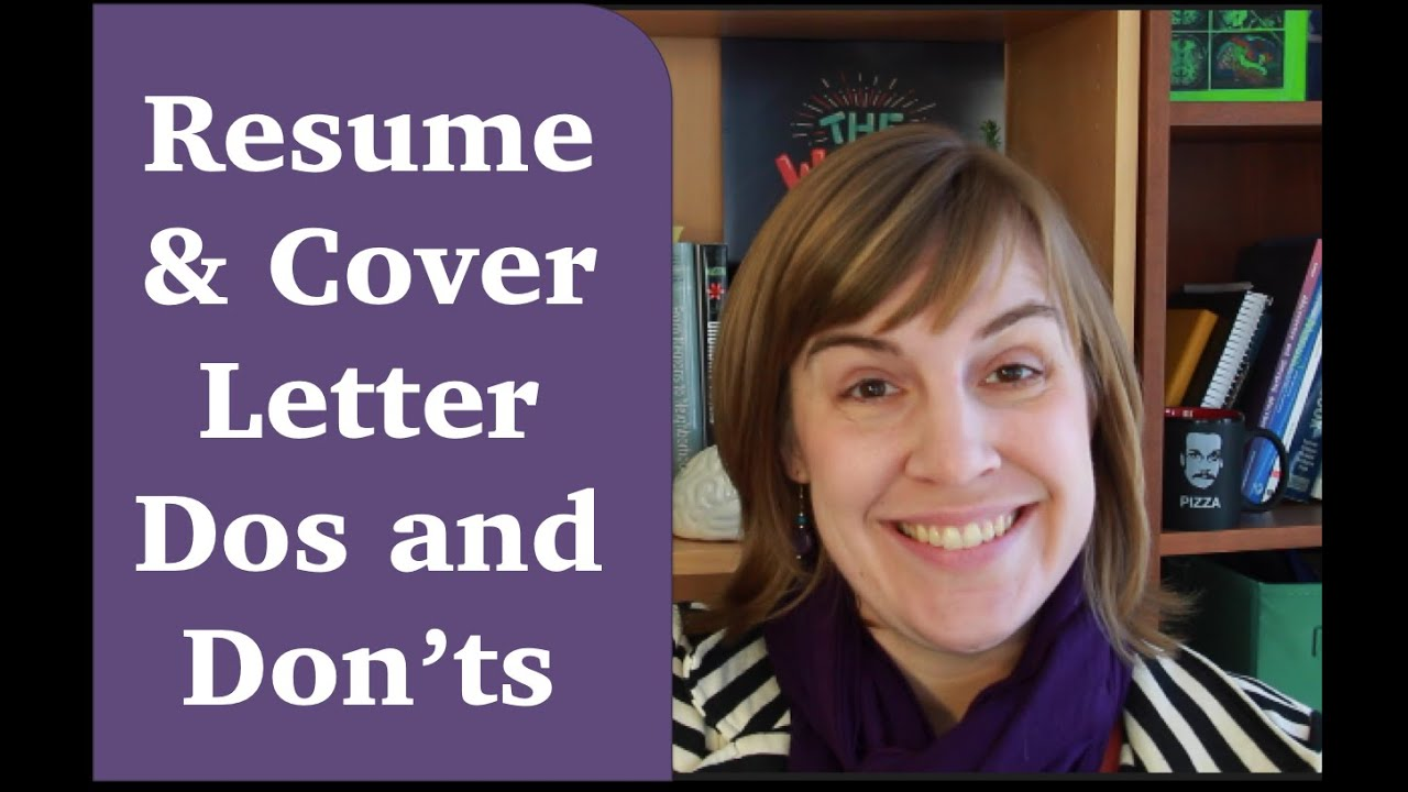 Resumes Cover Letter Dos And Don Ts Youtube