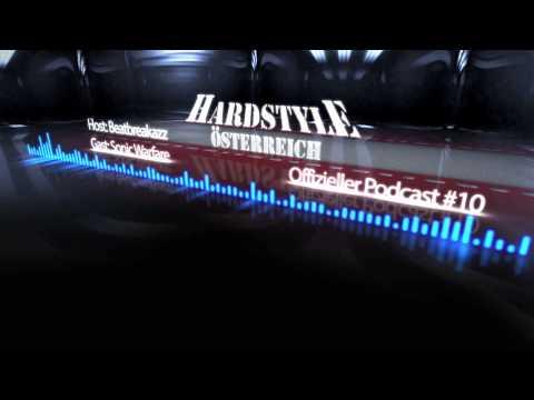 Hardstyle Österreich Podcast #10 || Sonic Warfare