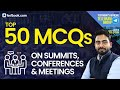 Top 50 Questions on Summits, Conferences & Meetings | General Awareness for SSC, Bank & Railways