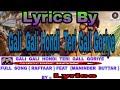 【  Lyrics】Gali Gali Hondi teri Gall Goriye  Full Song By \\ Raftaar || Maninder Buttar.