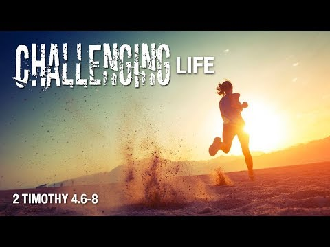 Challenging Life