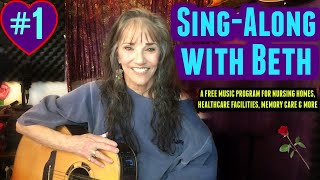 Singalongs for Seniors Ep. 1 (2020) - Sing Along with Beth Williams! Great Fun! Music Therapy!
