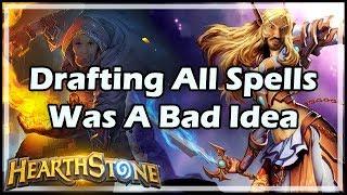 [Hearthstone] Drafting All Spells Was A Bad Idea