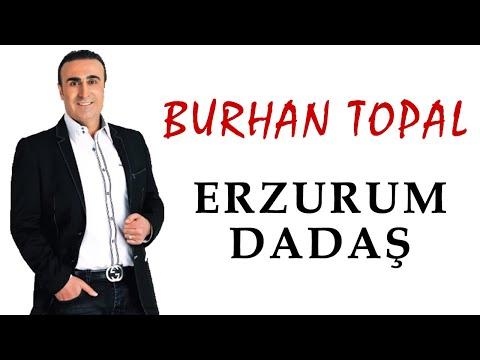 Burhan Topal- Erzurum Dadaş