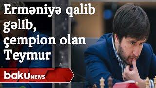 Teymur Rəcəbov Aronyanı məğlub edib