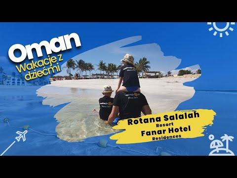 Oman. Rotana Salalah Resort, Fanar Hotel & Residences. Hawana Salalah