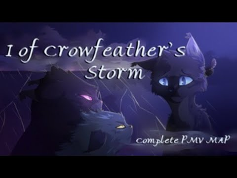 I Of Crowfeather's Storm COMPLETE M.A.P - (Fixed Version, Read Description)
