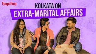 Kolkata On Extramarital Affairs | Vox Pop | Hello | Season 2 | hoichoi