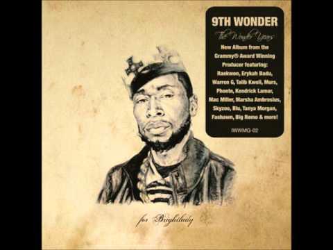 9th Wonder - Street Of Music (ft. Enigma & Tanya Morgan)