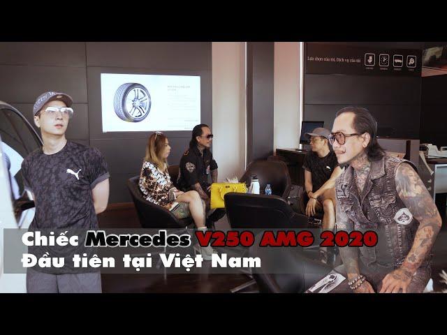 Mercedes V250 AMG đầu tiên ở Việt Nam của Trí Tam Quốc
