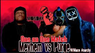 Meyhem vs. Purge w/Mace Anarchy (Monday Night Mic)