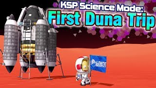 KSP: Getting to DUNA for the first time!    -  Science Mode Playthrough (ft. Making History DLC)