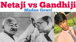 Netaji vs Gandhiji | Tamil | Madan Gowri | MG