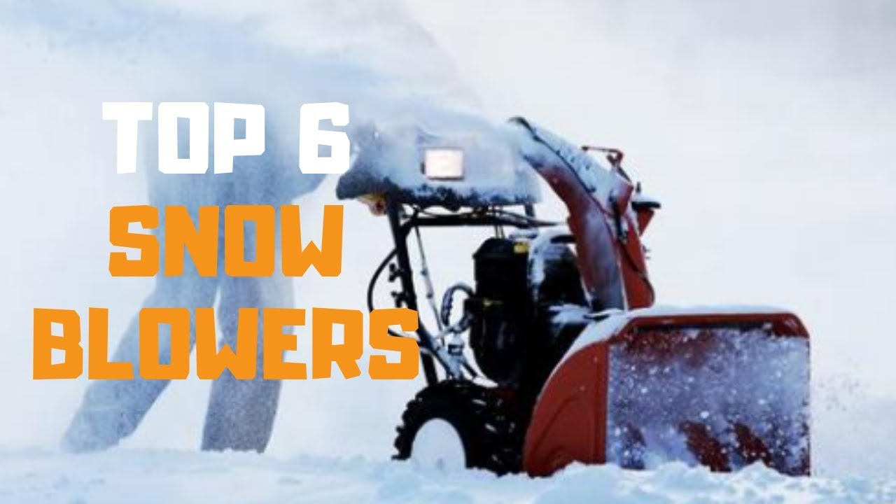 Best Snowblower 2020 Best Snow Blower in 2019   Top 6 Snow Blowers Review   YouTube