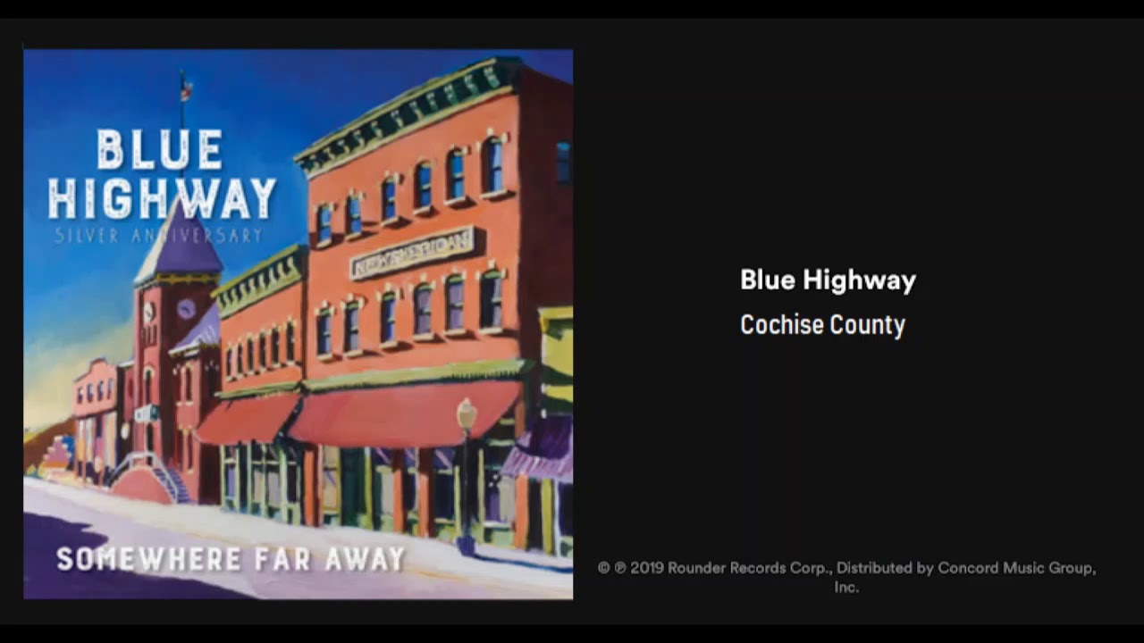 Blue Highway: Cochise County (2019) New Bluegrass