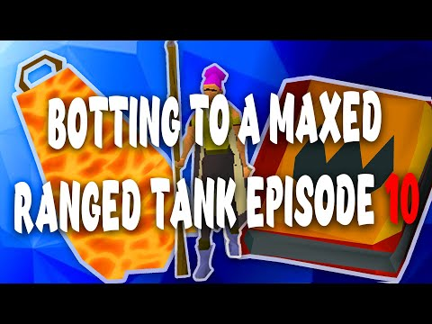 [OSRS] The days after 99 ranged - Botting to a maxed Ranged Tank Episode 10