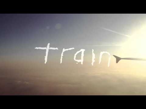 "Train - ""Feels Good At First"""