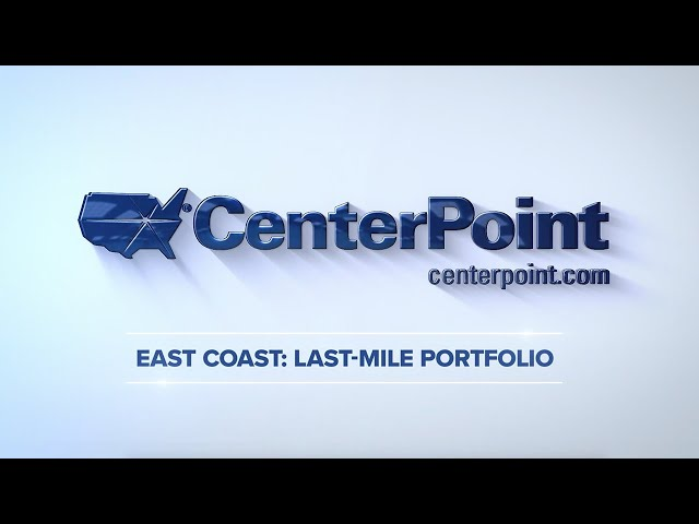 East Coast Last-Mile Portfolio – CenterPoint Properties