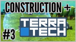 TerraDestruction = Construction + TerraTech [Early Access] #3