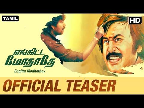 Engitta Modhathey Official Teaser   Tamil Movie   Natty, Rajaji, Sanchita Shetty, Parvathy Nair