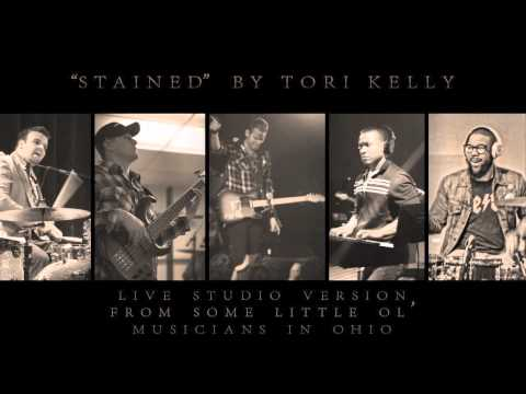 STAINED by Tori Kelly - Live Studio Arrangement