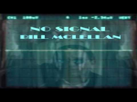 Bill McLellan No Signal mp3