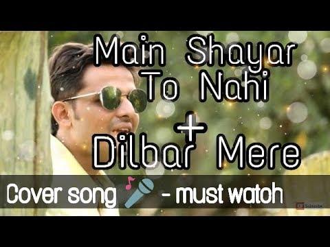 Main Shayar To Nahin & Dilbar Mere Mashup Cover| Old Is Gold| Best Cover Song| Arihant Kankariya