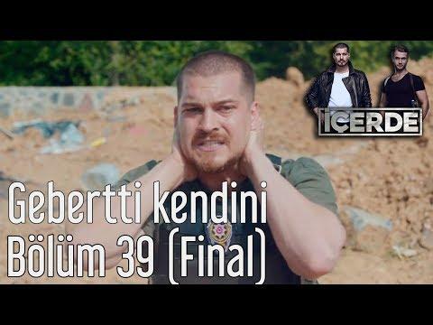 İçerde 39. Bölüm (Final) - Gebertti Kendini