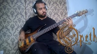 Opeth - The Twilight Is My Robe - Bass Cover