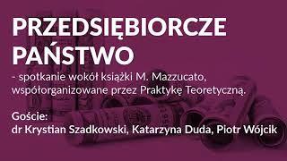 Przedsiębiorcze państwo - spotkanie wokół książki M. Mazzucato
