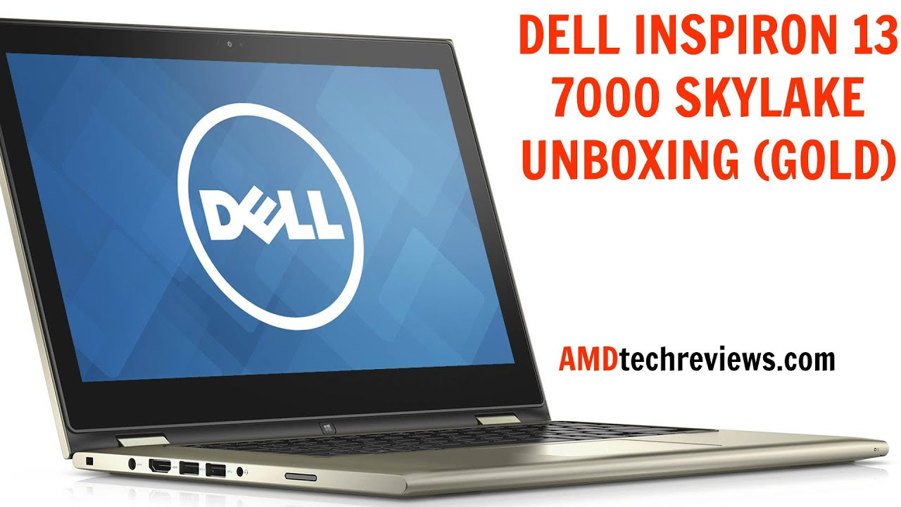 Dell Inspiron 13 7000 2-in-1(Gold) Skylake Unboxing
