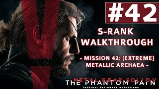 Metal Gear Solid V: The Phantom Pain - S-Rank Walkthrough - Mission 42: [Extreme] Metallic Archaea