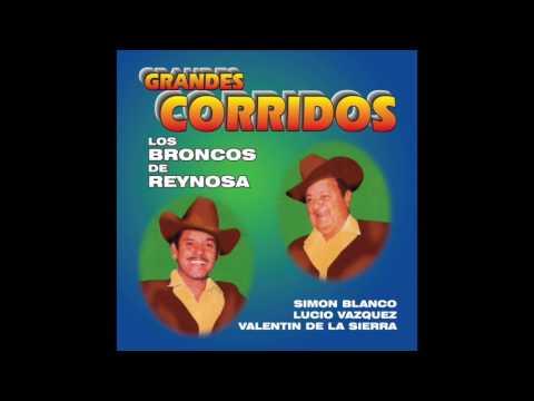 Los Broncos De Reynosa - Grandes Corridos (Disco Completo)