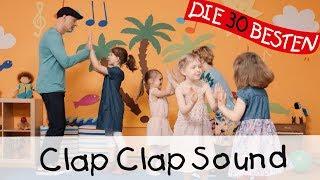 Clap Clap Sound - Singen, Tanzen und Bewegen || Kinderlieder