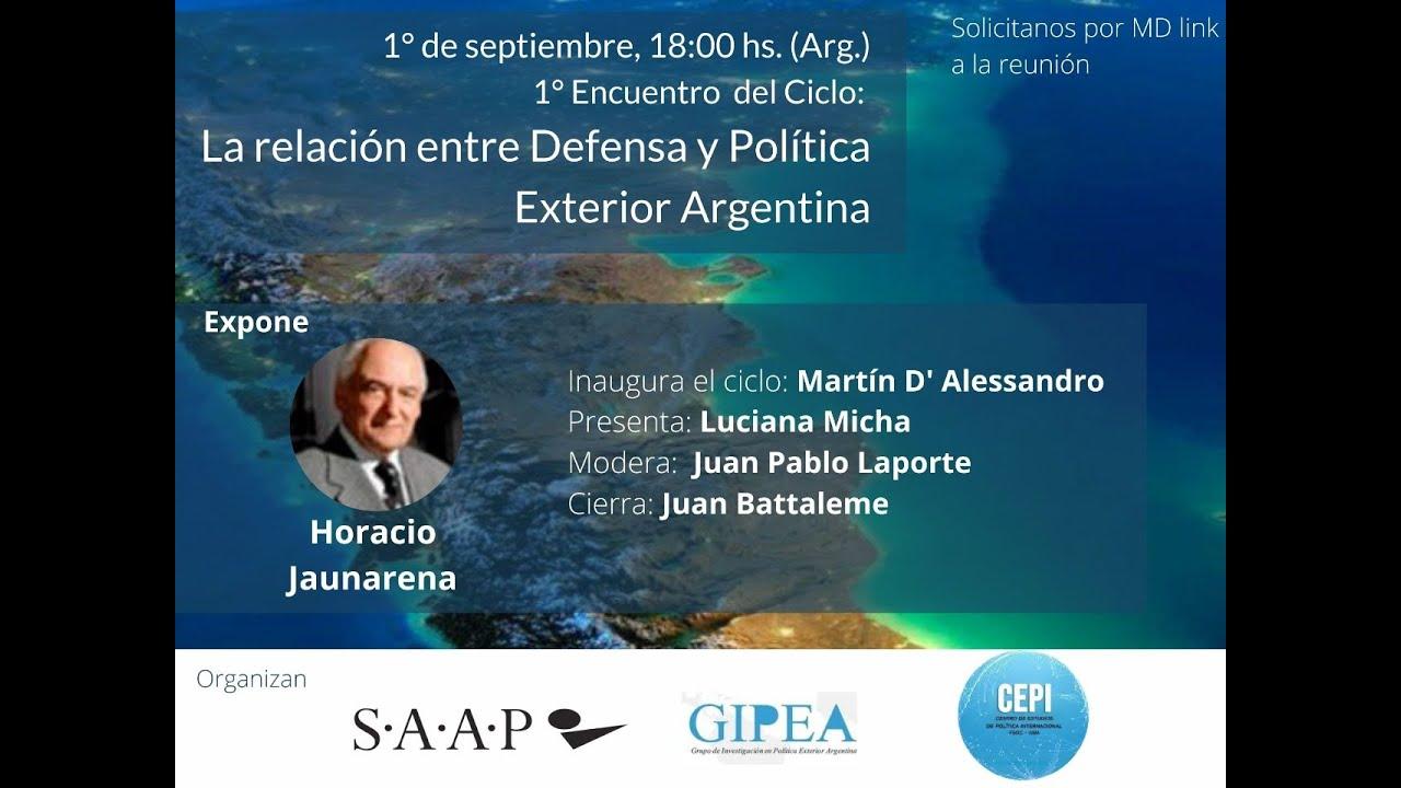 La Relación entre Defensa con la Política Exterior Argentina #1