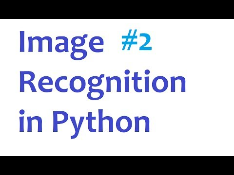 Image Recognition and Python Part 2