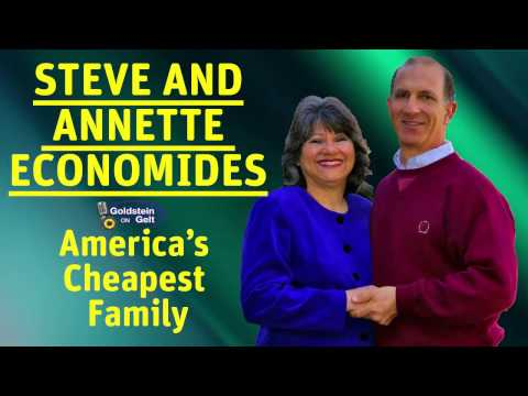 Steve and Annette Economides - Frugality: The Best Technique for Financial Success