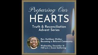 Preparing Our Hearts with Rev. Kathleen (Kathy) Walker