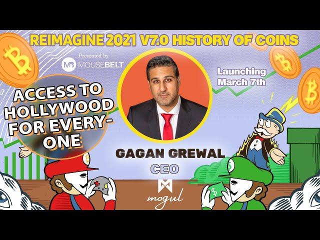 Blockchain in Film Making | Gagan Grewal - Mogul Productions | REIMAGINE v7.0 #9