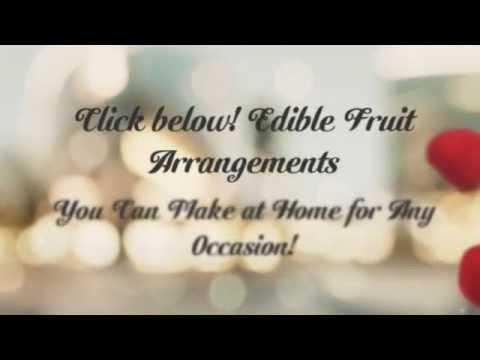 edible fruit arrangements | fruit bouquet | fruit arrangements | fruit flower arrangements | easy