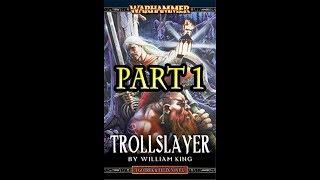 Gotrek & Felix - Trollslayer (by William King)