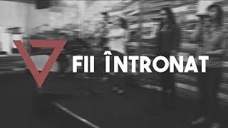 Baixar Fii Intronat (Be Enthroned) | Vertical Timisoara Worship [LIVE]