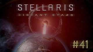 Stellaris   2.1 Distant Stars Story Pack   Apocalypse Dlc   Let's Play // Episode #41 [pacify]