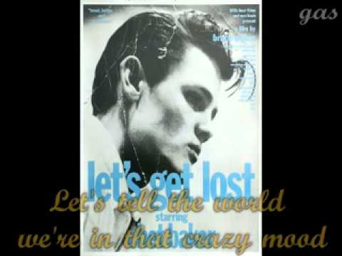 Chet Baker - Let's Get Lost (Lyric)