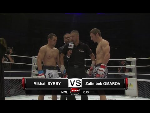 Mikhail Syrbu vs Zalimbeg Omarov, M-1 Challenge 67, June 4th